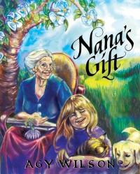 Nana's Gift, Agy Wilson 2012
