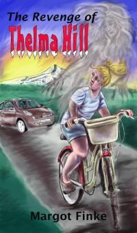 The Revenge of Thelma Hill, Margot Finke, 2012