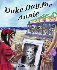 Duke Day for Annie, Agy Wilson 2014