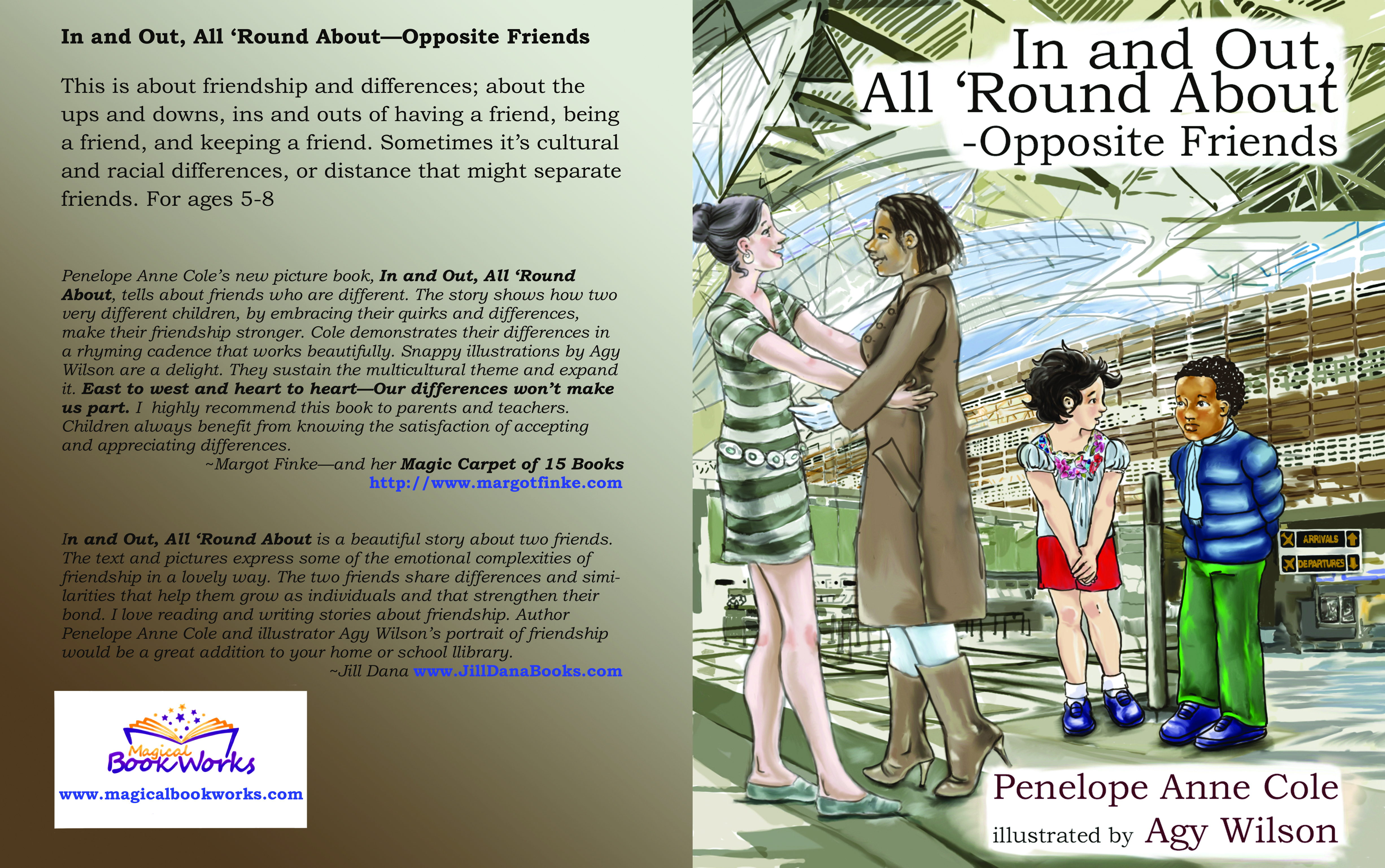 In and Out, All 'Round About—Opposite Friends, Penelope Anne Cole, illustrated by Agy Wilson Published by Magic Book Works, 2016, Penelope Anne Cole author, Agy Wilson illustrator